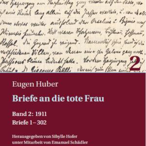 Veröffentlichung von Eugen Hubers Brieftagebuch – Teil 2